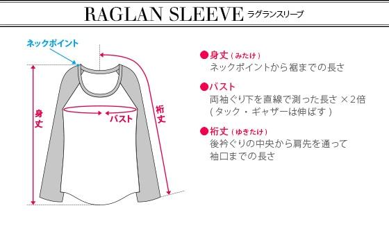 RAGLAN SLEEVE
